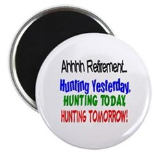 Retirement Hunting Yesterday Magnet