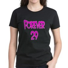 Forever 29 2 Tee