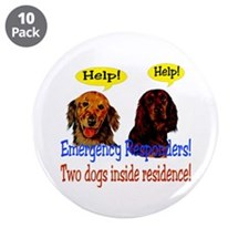 """Two Dog Alert 3.5"""" Button (10 pack)"""