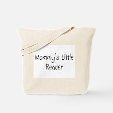 Mommy's Little Reader Tote Bag