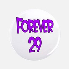 "Forever 29 2 purple 3.5"" Button (100 pack)"