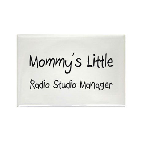 Mommy's Little Radio Studio Manager Rectangle Magn