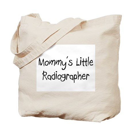 Mommy's Little Radiographer Tote Bag