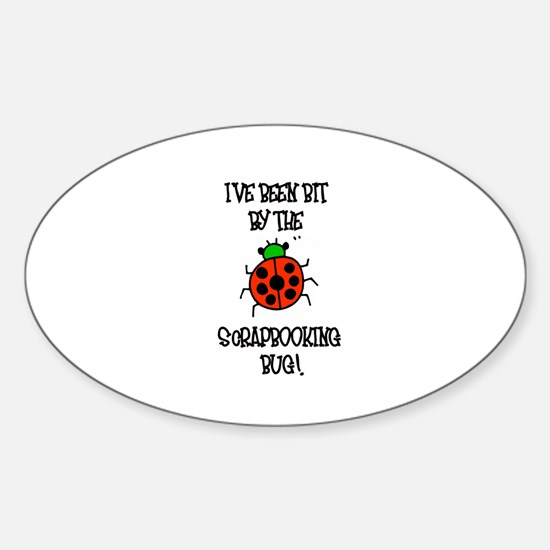 Bit By the Scrapbooking Bug Oval Decal