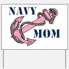 Navy Mom Pink Anchor Yard Sign