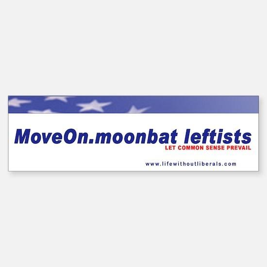 Move On Moonbat Leftists Bumper Bumper Bumper Sticker