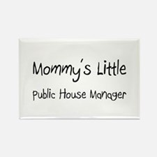 Mommy's Little Public House Manager Rectangle Magn