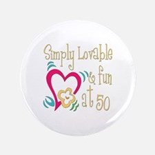 "Lovable 50th 3.5"" Button"