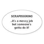 Scrapbooking - Messy Job - Di Oval Sticker (10 pk)