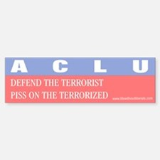 Anti ACLU Bumper Bumper Bumper Sticker