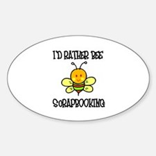 Rather Be Scrapbooking Oval Decal