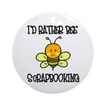 Rather Be Scrapbooking Ornament (Round)