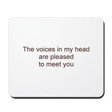 Voices Pleased Mousepad