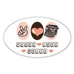 Peace Love Write Writer Oval Sticker