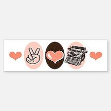 Peace Love Write Writer Bumper Bumper Bumper Sticker