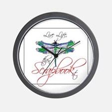 Live Life, Scrapbook It Wall Clock