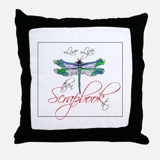 Live Life, Scrapbook It Throw Pillow