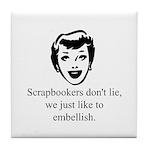 Scrapbookers Embellish Tile Coaster