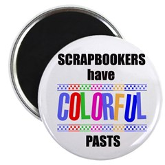 """Scrapbookers Have Colorful Pa 2.25"""" Magnet (10 pac"""