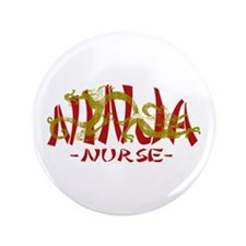 "Dragon Ninja Nurse 3.5"" Button"