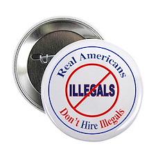 "Don't Hire Illegals 2.25"" Button"
