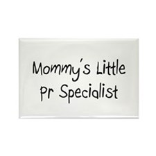 Mommy's Little Pr Specialist Rectangle Magnet