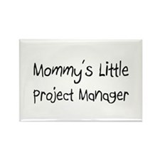 Mommy's Little Project Manager Rectangle Magnet