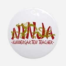 Dragon Ninja Kindergarten Tchr Ornament (Round)