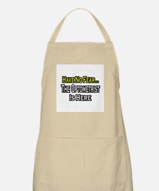 """Have No Fear...Optometrist"" BBQ Apron"