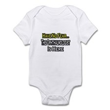 """Have No Fear: Ophthalmologist"" Infant Bodysuit"