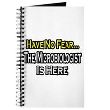 """""""Have No Fear: Microbiologist Journal"""