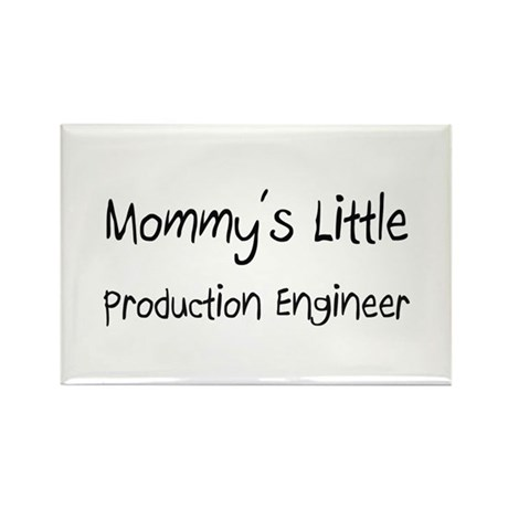 Mommy's Little Production Engineer Rectangle Magne