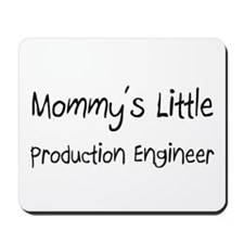 Mommy's Little Production Engineer Mousepad