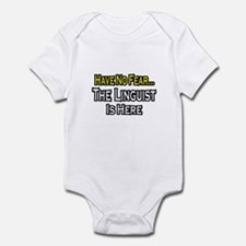 """""""Have No Fear...Linguist"""" Infant Bodysuit"""