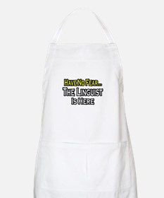 """Have No Fear...Linguist"" BBQ Apron"