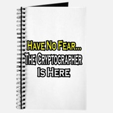 """""""Have No Fear: Cryptographer"""" Journal"""