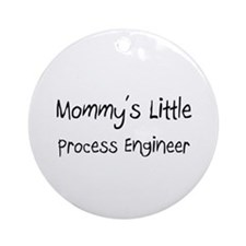 Mommy's Little Process Engineer Ornament (Round)