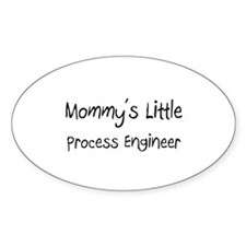 Mommy's Little Process Engineer Oval Sticker