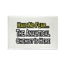 """""""Analytical Chemist Is Here"""" Rectangle Magnet"""