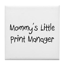 Mommy's Little Print Manager Tile Coaster