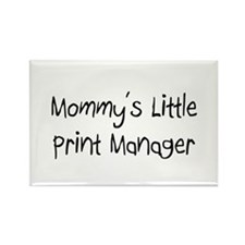 Mommy's Little Print Manager Rectangle Magnet