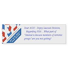 Dear ... ACLU Dopey Lawsuit Division bumper sticke
