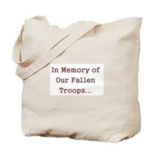 In Memory of Our Fallen Troops Tote Bag