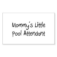Mommy's Little Pool Attendant Rectangle Decal