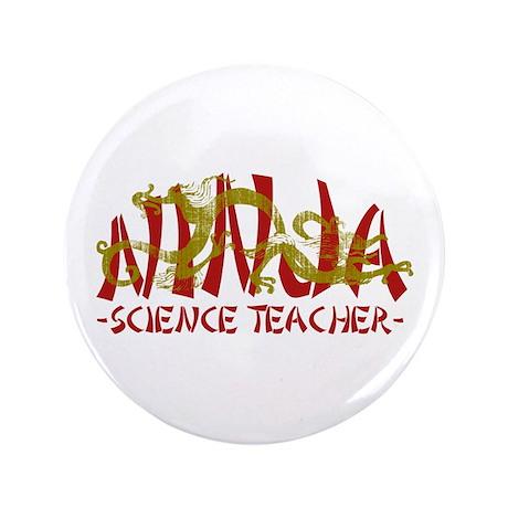 "Dragon Ninja Science Teacher 3.5"" Button"