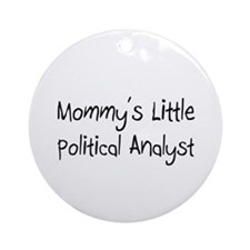 Mommy's Little Political Analyst Ornament (Round)
