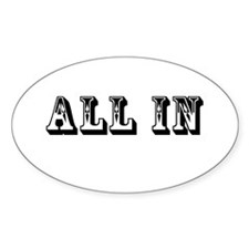 All In Oval Decal