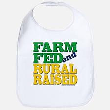 """""""FARM FED AND RURAL RAISED"""" Bib"""