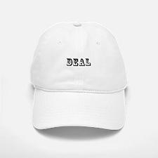 Deal Baseball Baseball Cap