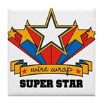 Wire Wrap Superstar - Jewelry Tile Coaster